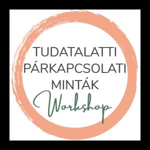 Tudatalatti Párkapcsolati Minták Workshop